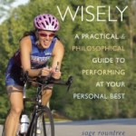 Excerpt from Racing Wisely: Tips for Racing Wisely